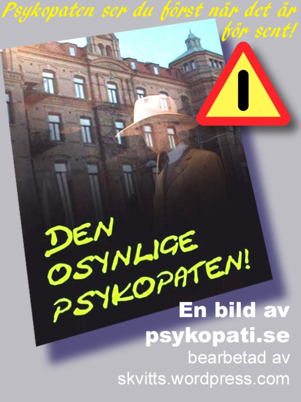 Osynlige psykopaten